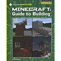 Minecraft: Guide to Building (21st Century Skills Innovation Library: Unofficial Guides)