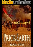 PriorEarth Book Two (The PriorEarth Series)