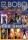 DJ Bobo - Vampires Alive/The Show (+ CD) [Alemania] [DVD]