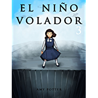 El Niño Volador 3 (Libro Ilustrado)