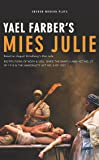 Mies Julie: Based on August Strindberg's Miss Julie (Oberon Modern Plays)