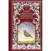Hans Christian Andersen (Barnes & Noble Omnibus Leatherbound Classics): Classic Fairy Tales