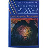 A Theology of Power: Being Beyond Domination