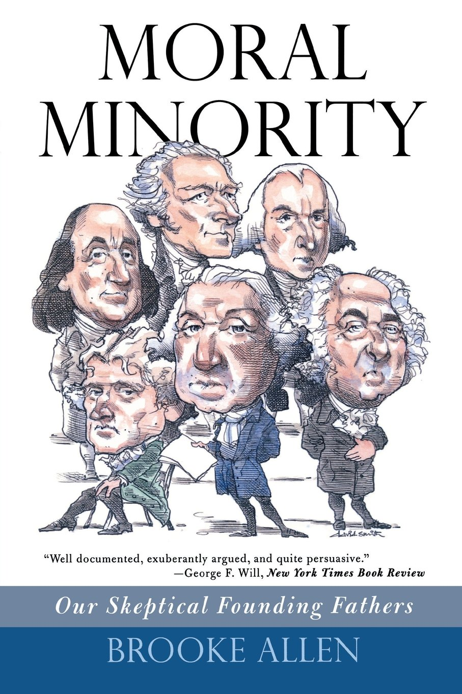 Download Moral Minority: Our Skeptical Founding Fathers PDF