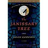 The Janissary Tree: A Novel (Investigator Yashim, 1)