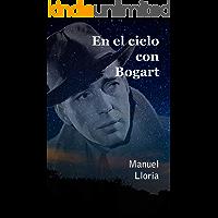 En el cielo con Bogart
