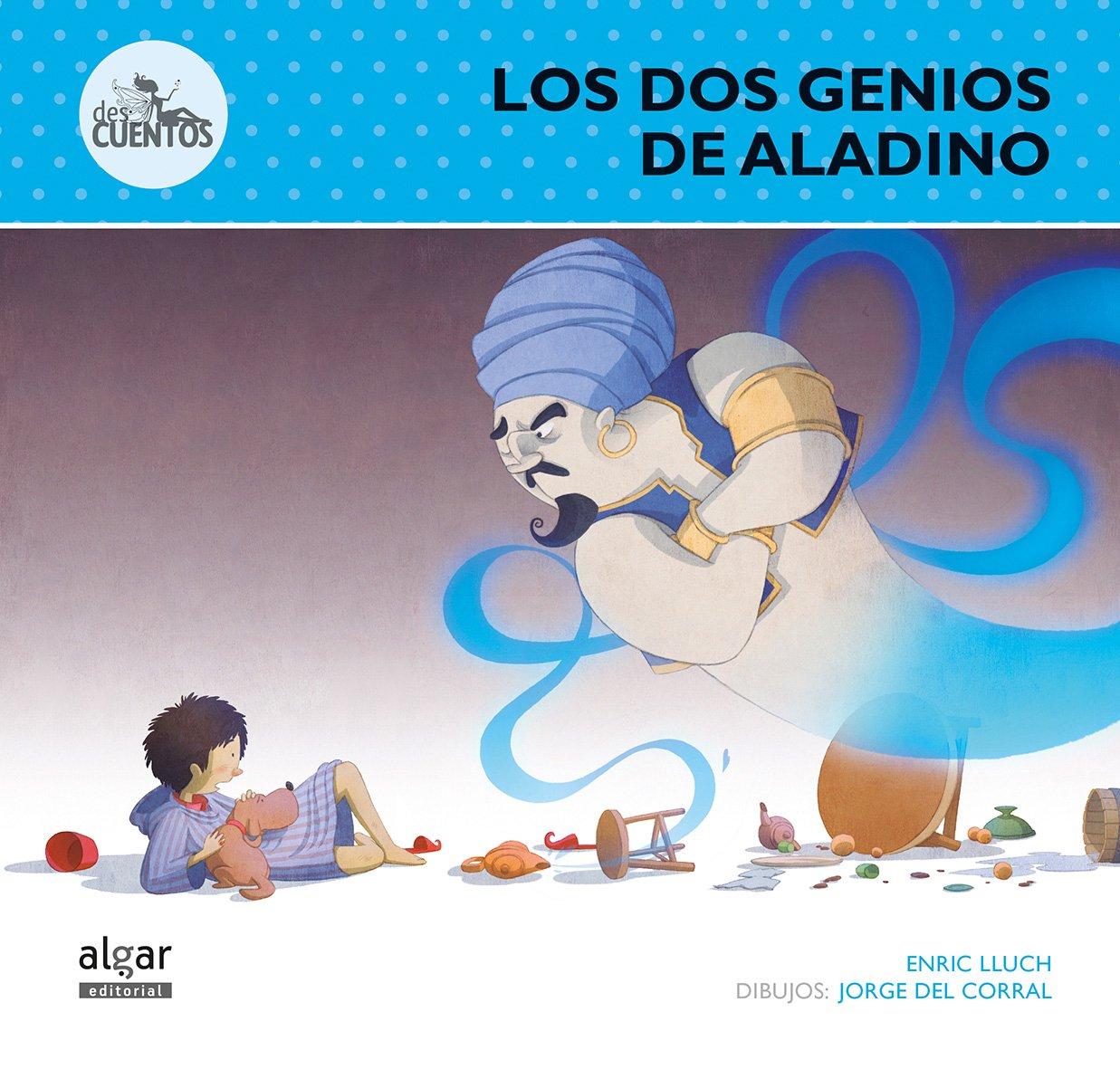 Los dos genios de Aladino (Spanish) Paperback – 2013