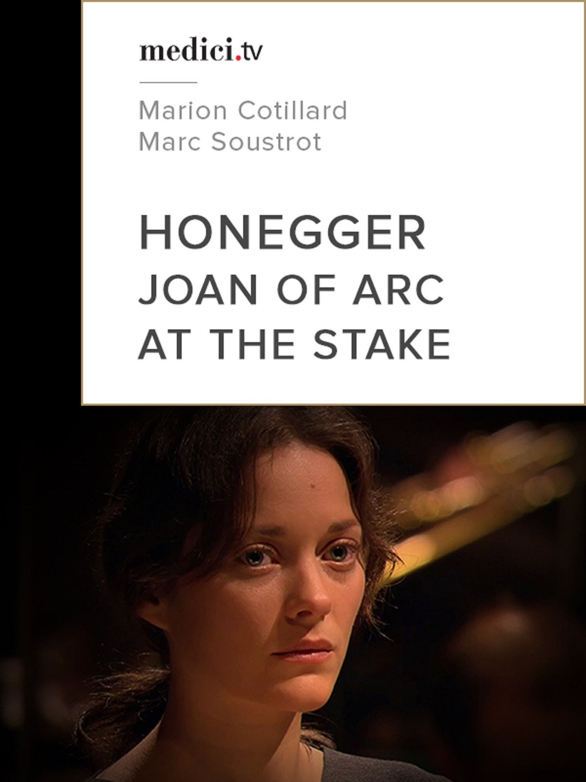 Joan of Arc at the Stake - Oratorio by Arthur Honegger and Paul Claudel