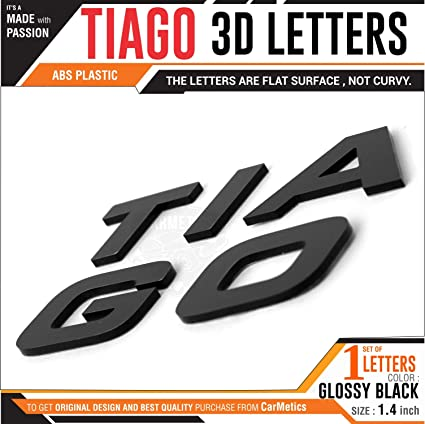 Carmetics Tiago 3D Letters for Tata Tiago - tata Tiago Accessories 3D  Stickers Logo Emblem Graphics - Mirror Finish Org Type 1 Set (Tiago Bold  Black)