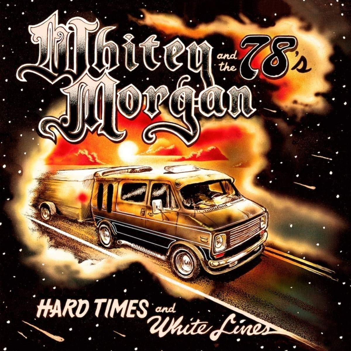 Hard Times and White Lines by WHITEY MORGAN MUSIC