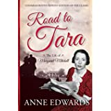 Road to Tara: The Life of Margaret Mitchell