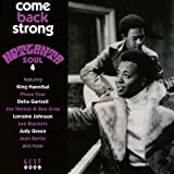 COME BACK STRONG ~ HOTLANTA SOUL 4