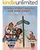 A Wall Street Bailout for Main Street: This Bulletproof Trade Will Help You Get Paid