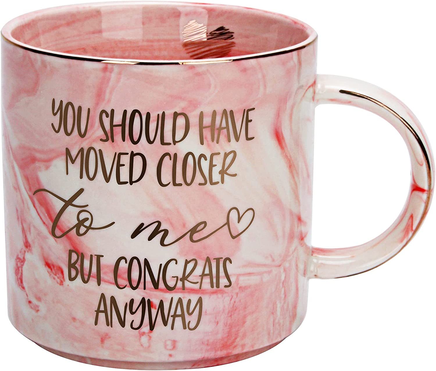 Housewarming Gifts for Women - First Home House Gifts For New Home Owner - Funny First Time House Warming Gift Ideas - You Should Have Moved Closer - Pink Marble Mug Presents, 11.5oz Coffee Cup