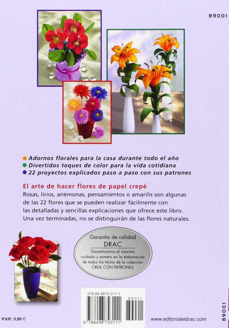 Crea Con Patrones Serie Papel Crepe Nº 1 Flores De Papel Crepe Con