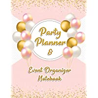 Party Planner and Event Organizer Notebook: Event Planner Organizer, Holiday Party Planning Management, Calendar, To-Do…