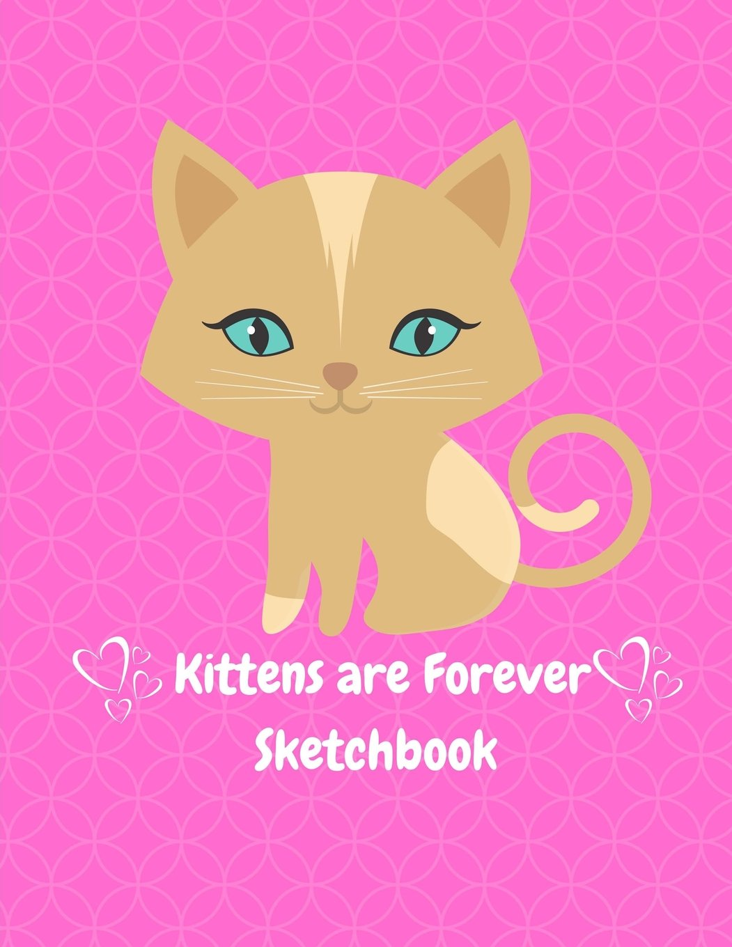 Read Online Kittens Are Forever Sketchbook:  8.5 x 11 size Sketchbook Journal White Unruled Drawing Paper 120 Pages, Durable Soft Cover  For Artists and Students PDF