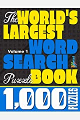 The World's Largest Word Search Puzzle Book: 1,000 Puzzles (Vol. 1) Paperback
