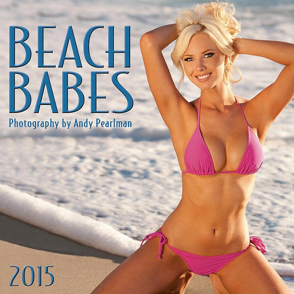 Amazon Com Beach Babes By Andy Pearlman  Wall Calendar Home Kitchen