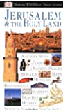 Jerusalem and the Holy Land (DK Eyewitness Travel Guides)