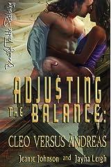 Adjusting the Balance: Cleo vs Andreas Kindle Edition