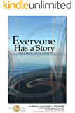 Everyone has a Story: Anthology One