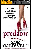 Predator: an absolutely gripping psychological thriller