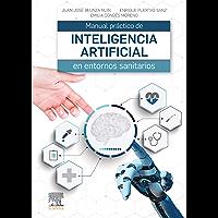 Manual práctico de inteligencia artificial en entornos sanitarios