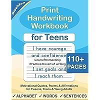 Print Handwriting Workbook for Teens: Improve your printing handwriting & practice print penmanship workbook for teens…