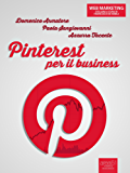 Pinterest per il business (Web marketing)