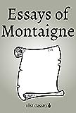Essays of Montaigne (Xist Classics)