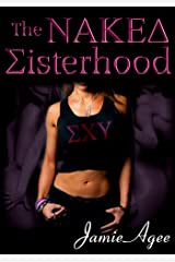 The Naked Sisterhood Kindle Edition