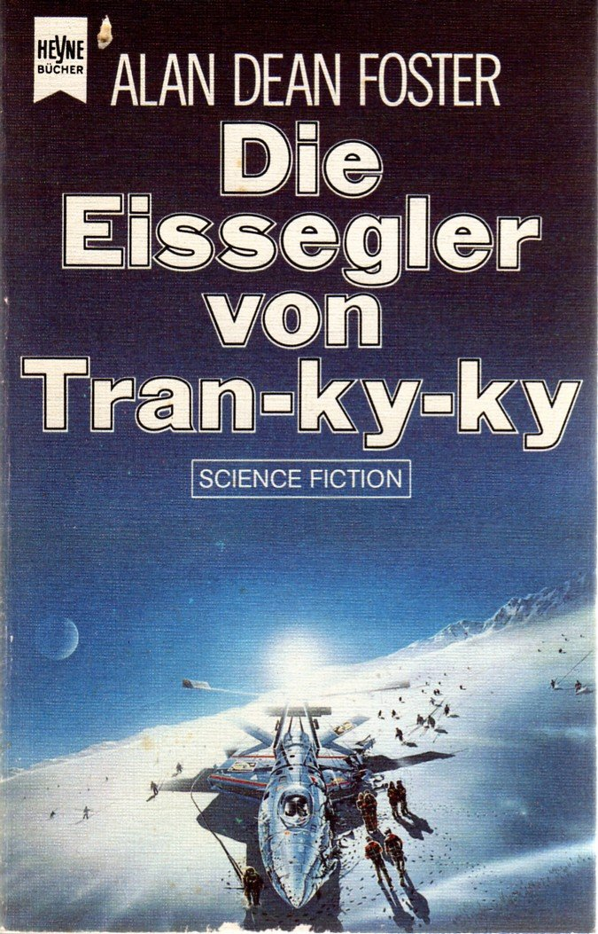 Foster, Alan Dean - Eissegler von Tran-ky-ky, Die (Icerigger 1)