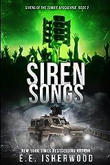 Siren Songs: Sirens of the Zombie Apocalypse, Book 2 (Volume 2) Paperback