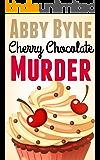 Cherry Chocolate Murder: Killer Cupcakes (Book Two) (Killer Cupcake Culinary Cozies 2)