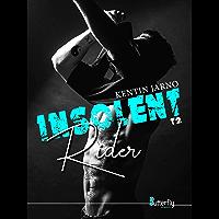Insolent Rider: #2