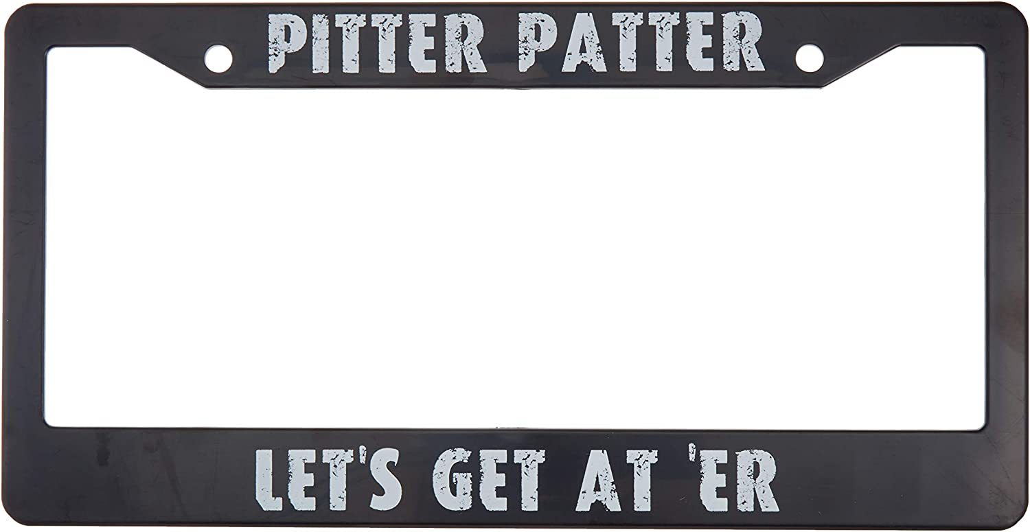 Pitter Patter Let's Get at 'Er License Plate from for US Cars