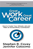 Great Work Great Career: Interactive Edition