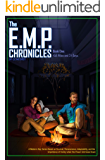 The E.M.P. Chronicles: Book 1: 458 Miles and 24 Days