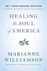 Healing the Soul of America - 20th Anniversary Edition Paperback