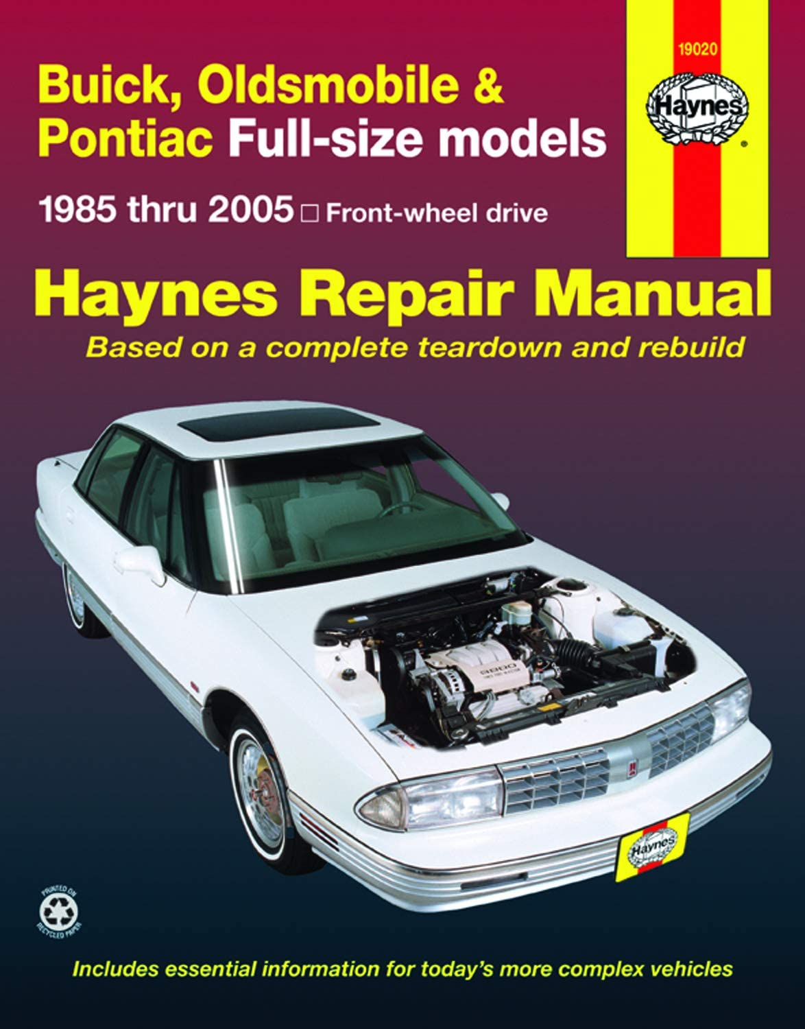 Front-wheel drive Oldsmobile /& Pontiac Full-size models 1985 thru 2005 Buick