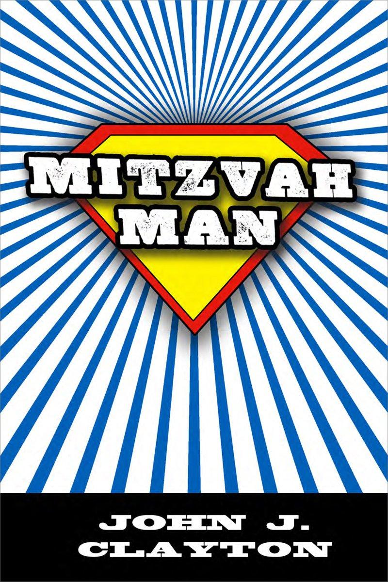 Mitzvah Man (Modern Jewish Literature and Culture) pdf epub