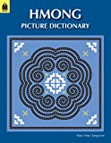 Hmong Picture Dictionary (English-White Hmong)