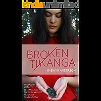 Broken Tikanga: The power of matakite, love, betrayal and sacrifice woven through generations