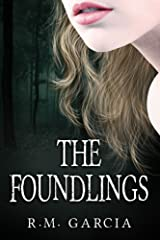 The Foundlings: Book One of the Urban Fantasy Paranormal Vampire Series, The Foundlings Kindle Edition