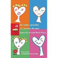De todo corazón: 111 poemas de amor (El Barco de Vapor Roja)