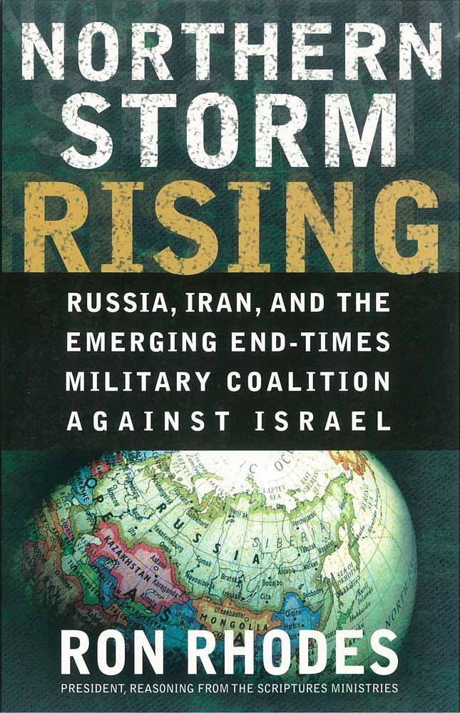 Read Online Northern Storm Rising: Russia, Iran, and the Emerging End-Times Military Coalition Against Israel PDF