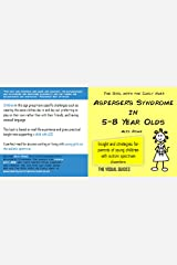 Asperger's Syndrome in 5-8 Year Olds: by the girl with the curly hair (The Visual Guides Book 4) Kindle Edition