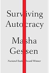 Surviving Autocracy Kindle Edition