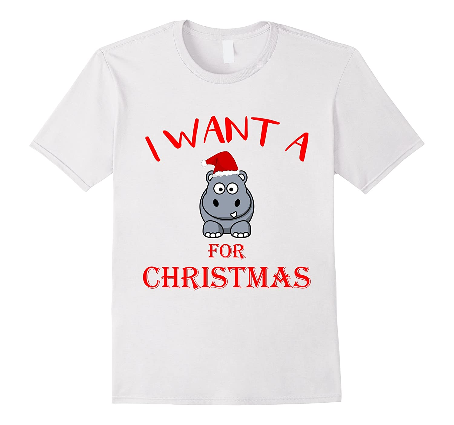 I Want a Hippopotamus For Christmas Funny Tee Hippo-ANZ - Anztshirt